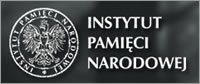 Instytut Pamieci Narodowej (IPN) - The Institute of National Remembrance